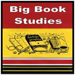 Big Book Studies