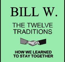 Bill W - Traditions