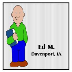 Pastor Ed M - Davenport, IA